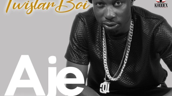 FAST DOWNLOAD: Twistarboi - Aje » Mp3Sauce